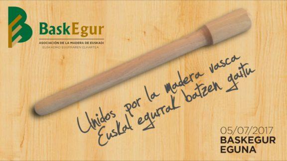 Baskegur Eguna  – Unidos por la madera vasca