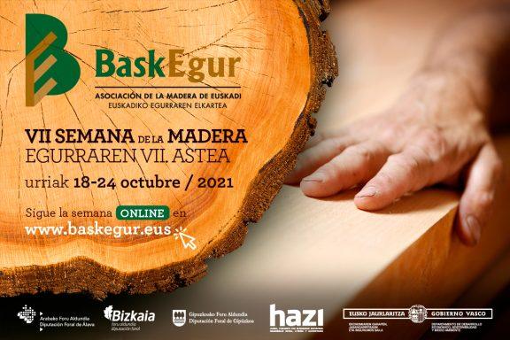 El impulso de la gestión forestal sostenible y el fomento de la competitividad, ejes de la VII Semana de la Madera de Baskegur